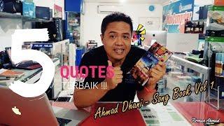 5 Quotes Terbaik - Ahmad Dhani Song Book Vol I