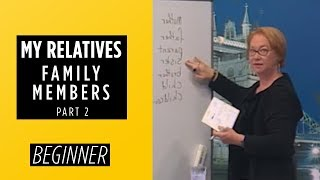 Beginner Level – Family Members Part 2 | My Relatives  – English For You