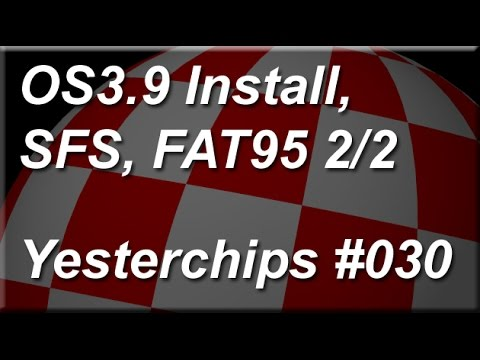 MIGs Yesterchips - Folge #030 OS3.9 Install, SFS, FAT95  2/2