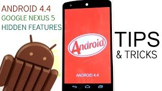 Nexus 5 / Android 4.4 Tips, Tricks, and Hidden Features Guide!