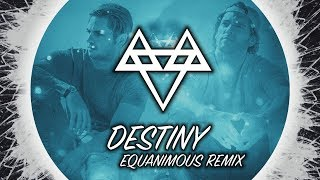 NEFFEX - Destiny (Equanimous Remix) [Copyright Free]