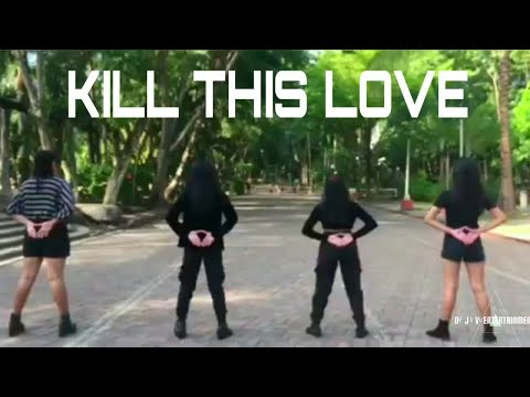 "(KPOP IN PUBLIC) BLACKPINK ""KILL THIS LOVE DANCE COVER"" BY DARKQUEEN"