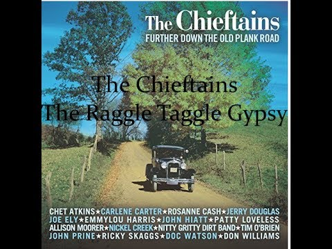 The Chieftains - The Raggle Taggle Gypsy (Lyrics)