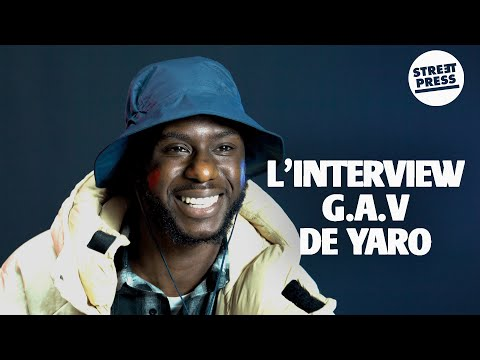 Youtube: L'interview G.A.V de Yaro