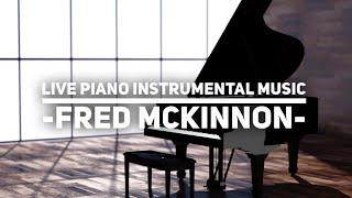Live Piano Instrumental Music for Prayer, Soaking Worship, Meditation, Relaxation, Study, Rest