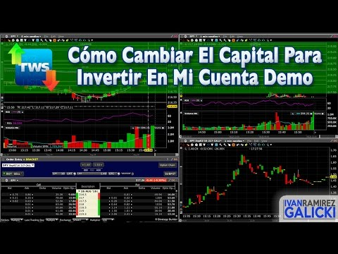 TWS - Cómo Cambiar El Capital Inicial En Tu Cuenta Demo - Interactive Brokers