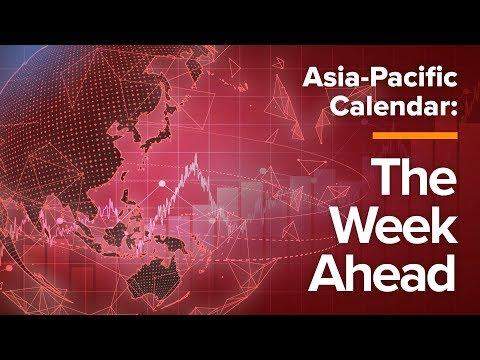 Asia-Pacific Calendar: The Week Ahead