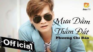 mua dam tham dat - phuong chi bao mv official