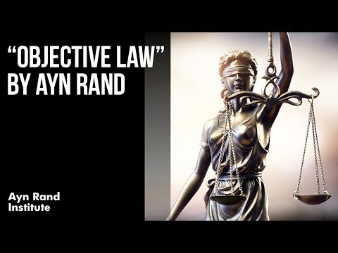 """Objective Law"" by Ayn Rand"