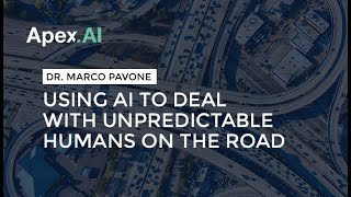 Using AI to Deal with Unpredictable Humans on the Road