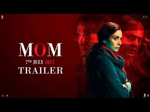 MOM Trailer | Hindi | Sridevi | Nawazuddin Siddiqui | Akshaye Khanna |