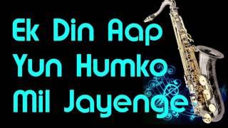 #123:-Ek Din Aap Yun Humko Mil Jayenge - Yes Boss | Instrumental |Best Saxophone Cover
