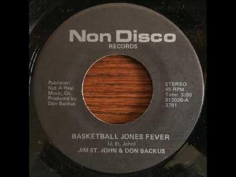 Basketball Jones Fever, Jim St  John & Don Backus