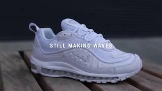 Still Making Waves - Nike Air Max 98