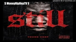 Chief Keef  - Still (Prod. Young Chop)