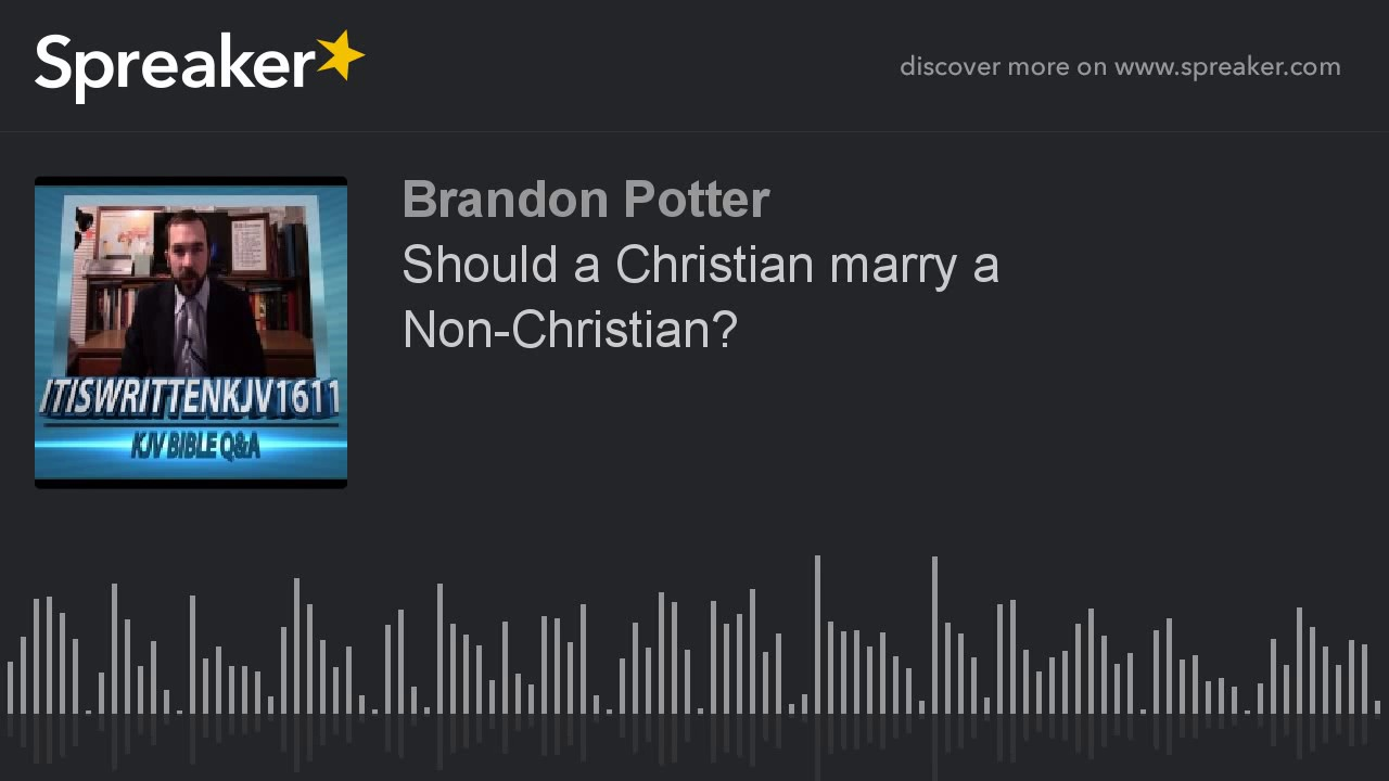 Should i marry a non christian