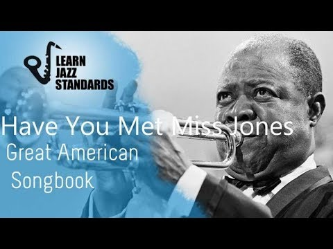 Have You Met Miss Jones play along (chord changes)