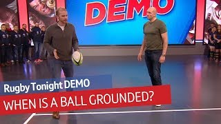 When is a ball correctly grounded? Top ref Wayne Barnes explains | Rugby Tonight Demo