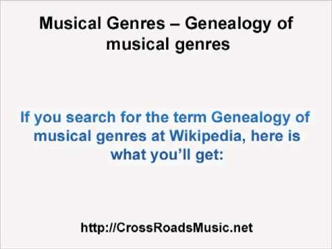 Musical Genres -- Genealogy of Musical Genres