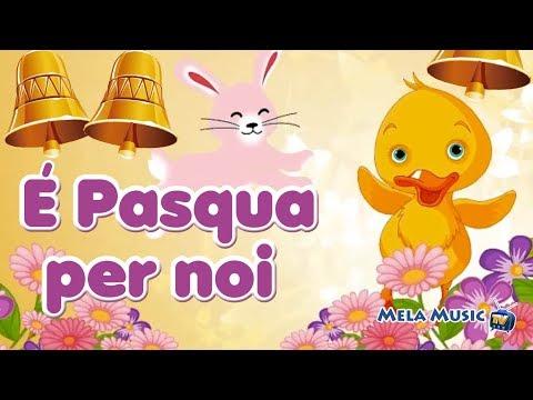 È Pasqua anche per noi - Canzoni per bambini di Mela Music