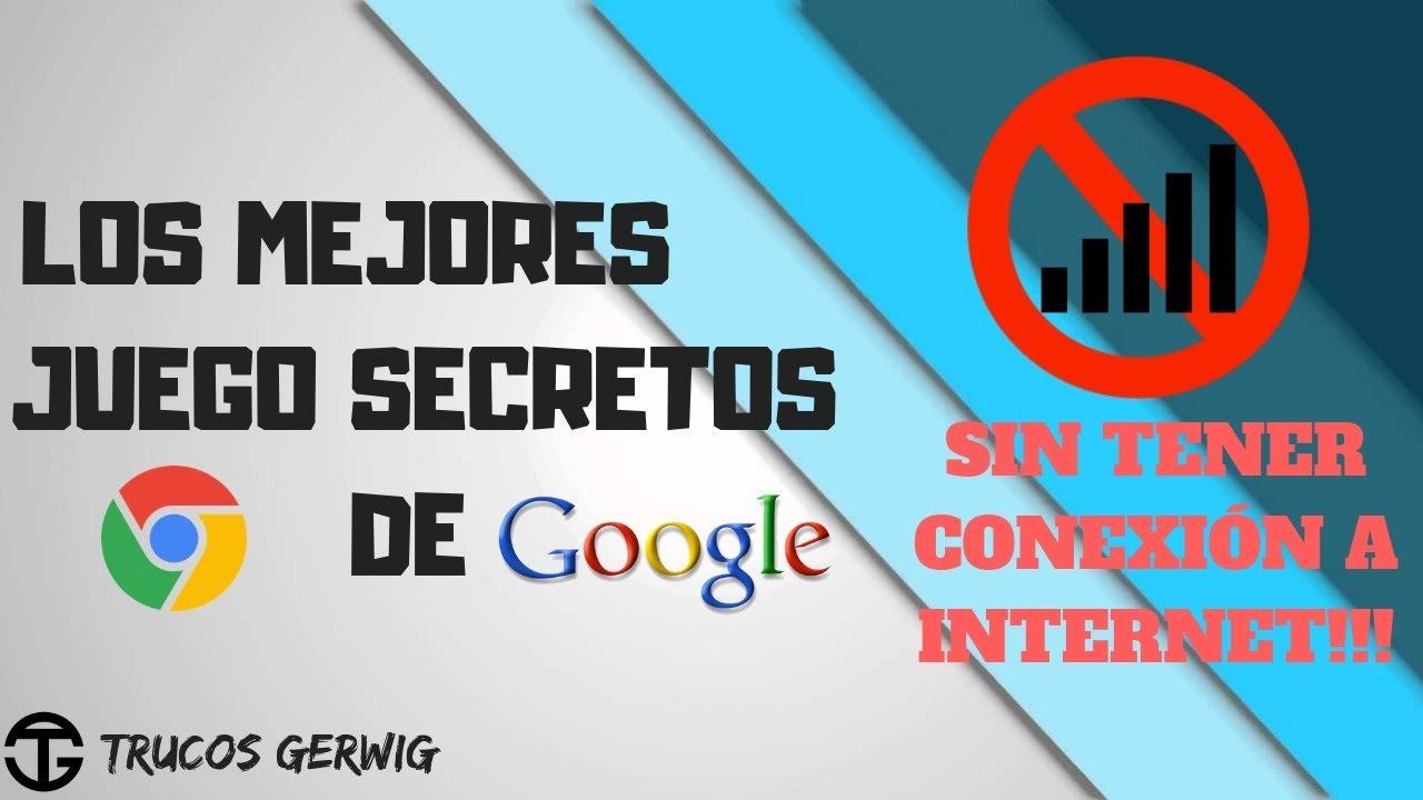 Los Mejores Juegos Ocultos De Google Sin Tener Conexion A Internet