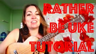 Rather Be Ukulele Tutorial Clean Bandit