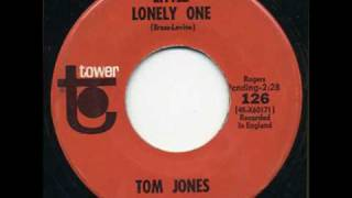 Watch Tom Jones Little Lonely One video