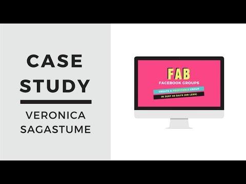 FAB FACEBOOK GROUPS CASE STUDY - VERONICA SAGASTUME