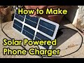 DIY Solar Powered Mobile Cell Phone & Drone Battery Charger with Power Bank