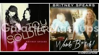 Toy B**ch (Work Soldier) - Britney Spears MASHUP