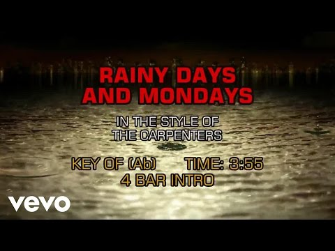 Carpenters - Rainy Days And Mondays (Karaoke)