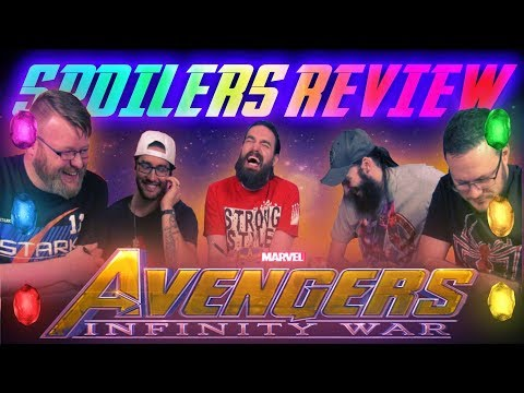 """Avengers: Infinity War"" In-Depth REVIEW and DISCUSSION [Spoilers!]"