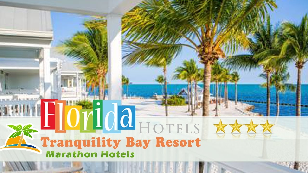 Tranquility Bay Resort Marathon Hotels Florida