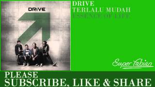 Download Video Drive - Terlalu Mudah MP3 3GP MP4