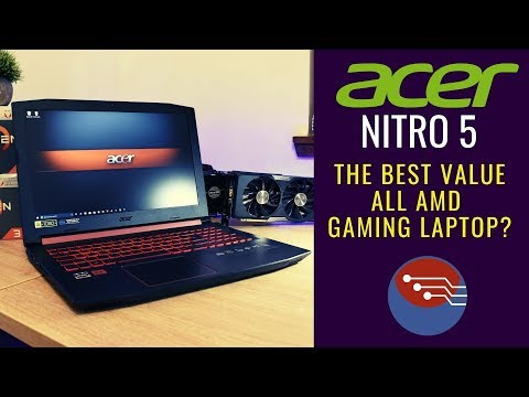 ACER NITRO 5 (Ryzen 5 2500U & Radeon RX 560X) Flawed Perfection