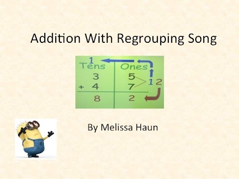 Addition Regrouping Song
