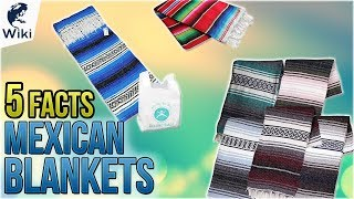 Mexican Blankets: 5 Fast Facts