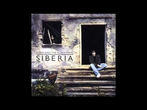 Echo & The Bunnymen -- Siberia