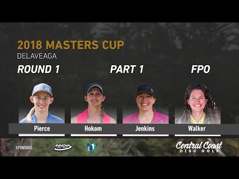 2018 Masters Cup FPO Rd. 1 Pt. 1 (Pierce, Hokom, Jenkins, Walker)