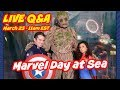 LIVE Q&A -Marvel Day at Sea Cruise 🦸♀️🚢💥