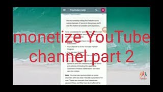 How to monetize youtube channel part-2 and some basics