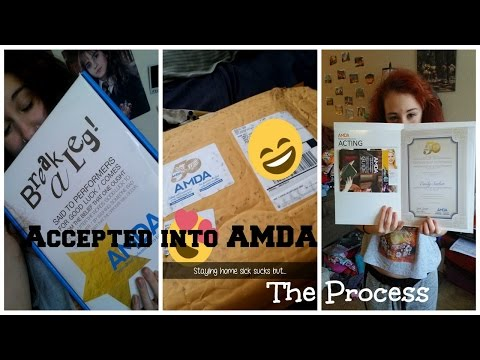 Accepted into AMDA | The Process
