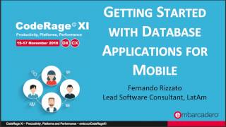 Getting Started with Database Applications for Mobile (Delphi) with Fernando Rizzato - CodeRage XI