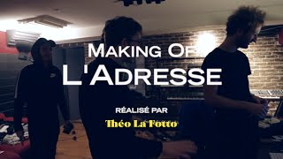 47Ter - L'adresse (making-of)
