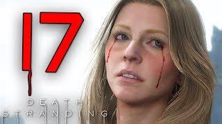 IL LAST STRANDING (lacrime virili) - DEATH STRANDING [Walkthrough Gameplay ITA HD - PARTE 17]