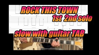 Rock This Town / slow with Guitar TAB  1st&2nd solo