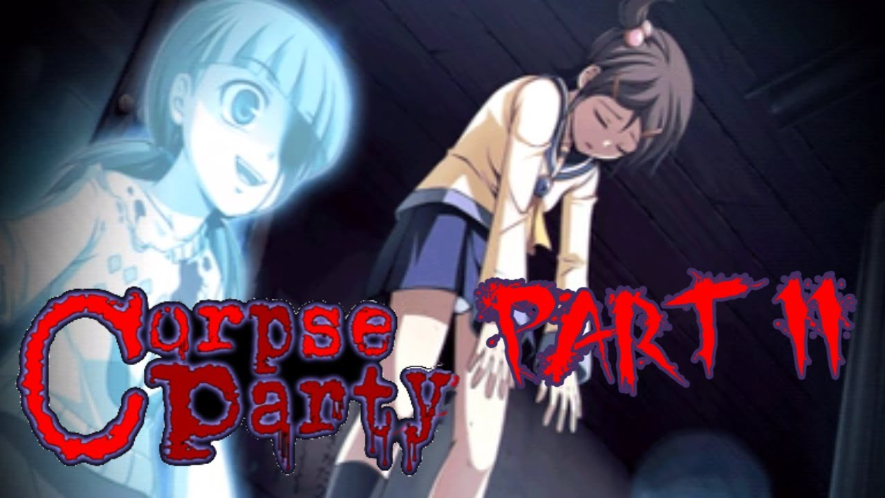 Corpse Party Part 11 I Wanna Save Mayu Youtube