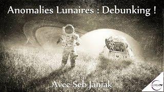 « Anomalies Lunaires : Debunking ! » avec Seb Janiak - NURÉA TV