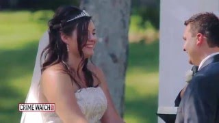 Newlywed Bride Pushes Groom Off Cliff – Pt. 2 – Crime Watch Daily