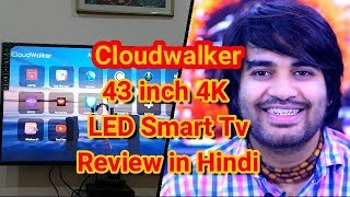 Cloudwalker 43 quot 4K LED Smart TV 43SU Review 4k UHD TV at cheap price Good 4 Nothing Hindi